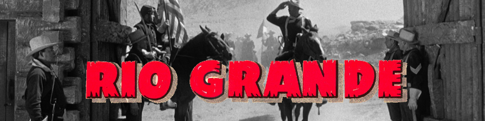 Olive Signature: Rio Grande - Blu-ray Review