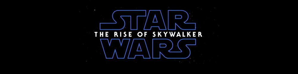 Trailer News: STAR WARS: THE RISE OF SKYWALKER