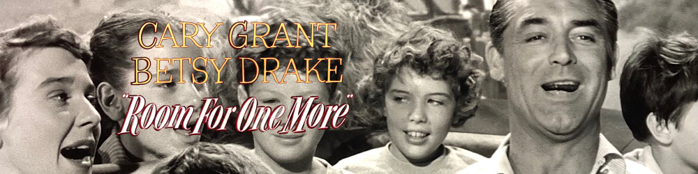 Room-for-One-More-Cary-Grant-Betsy-Drake-banner.png