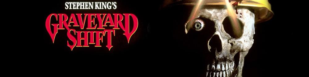 Stephen King's Graveyard Shift - Blu-ray Review