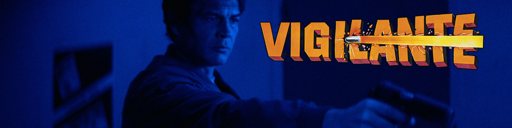 Vigilante - 4K Ultra HD Blu-ray Review