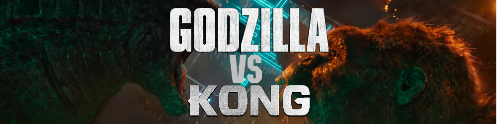 Godzilla VS Kong - Theatrical Review