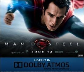 'Man of Steel' now playing in Dolby Atmos