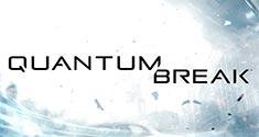 Quantum Break News