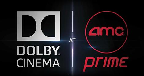 Dolby Cinema at AMC Prime News