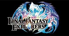'Final Fantasy Explorers' news