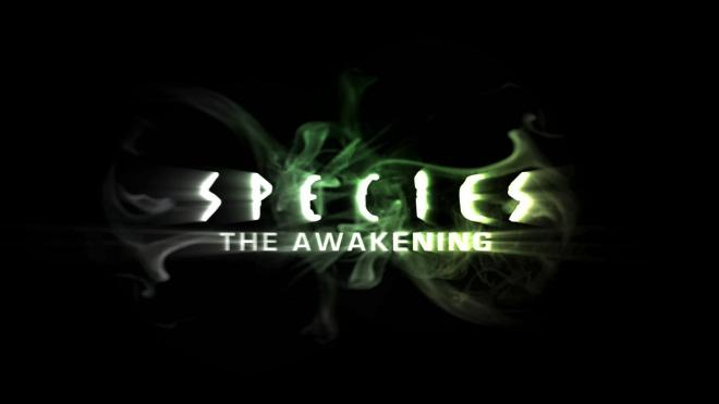 Species The Awakening