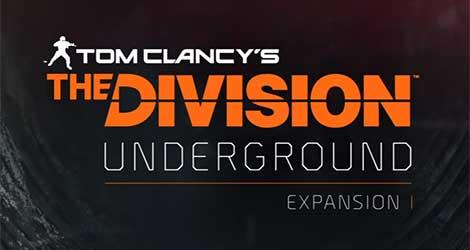 Tom Clancy's The Division Expansion I Underground news