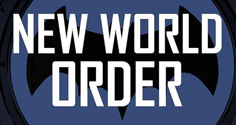 Batman: The Telltale Series The New World Order news