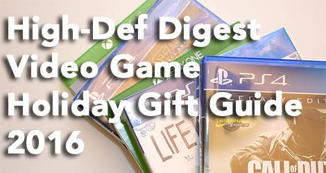 High-Def Digest Holiday Video Game Gift Guide 2016